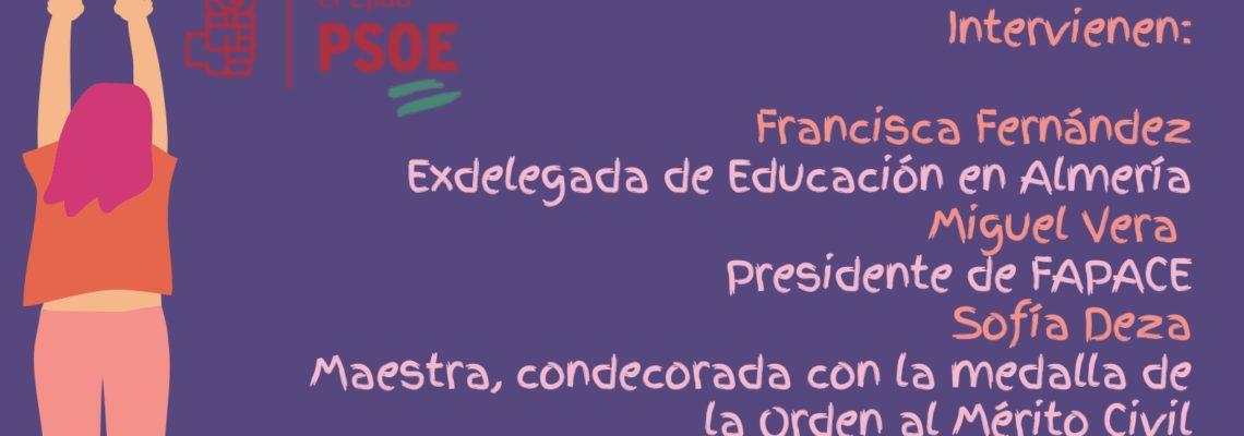 El PSOE de El Ejido organiza una mesa de debate este sábado sobre 'La Educación en Andalucía, una perspectiva desde la Igualdad' como parte de su Jornada Feminista con motivo del 8M