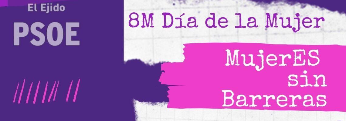 El PSOE de El Ejido organiza el Encuentro Virtual 'MujerES sin Barreras' para reivindicar la igualdad de oportunidades en el 8M